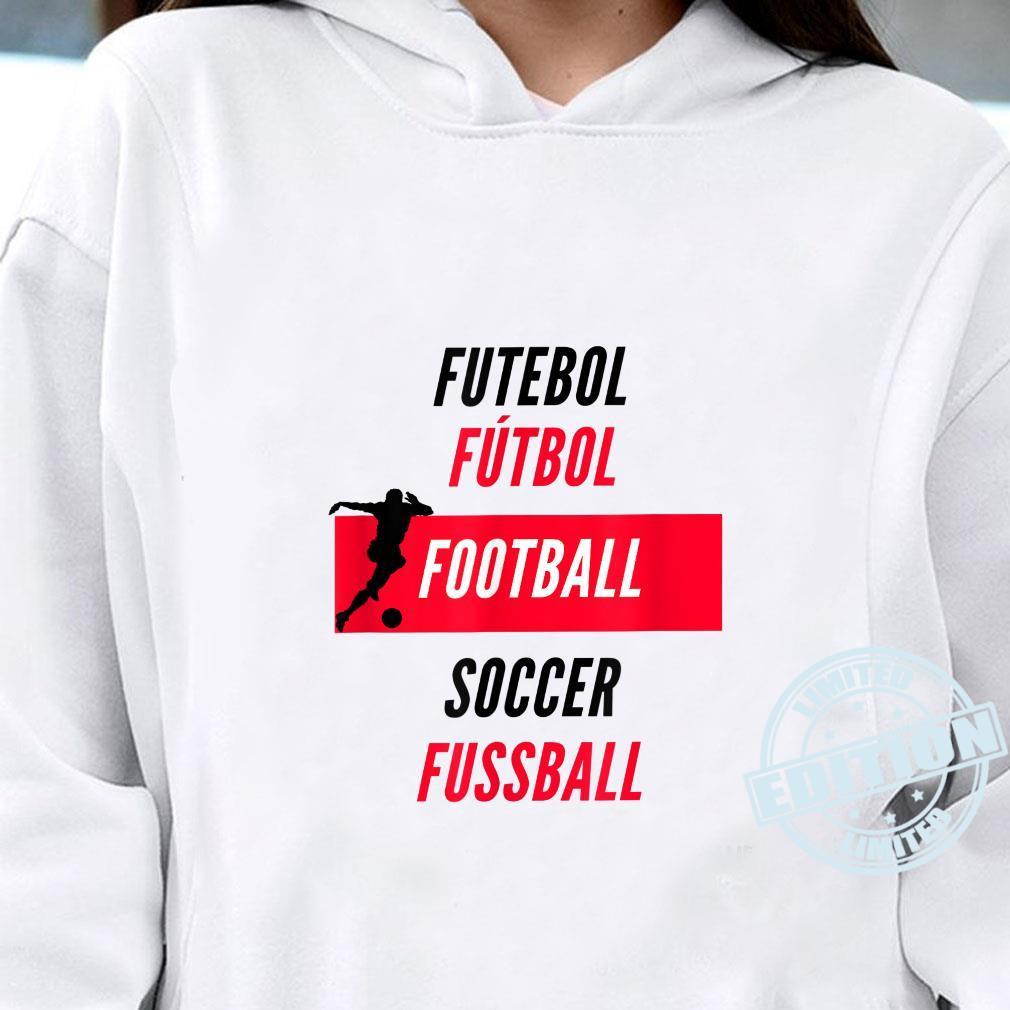 Football International Shirt hoodie