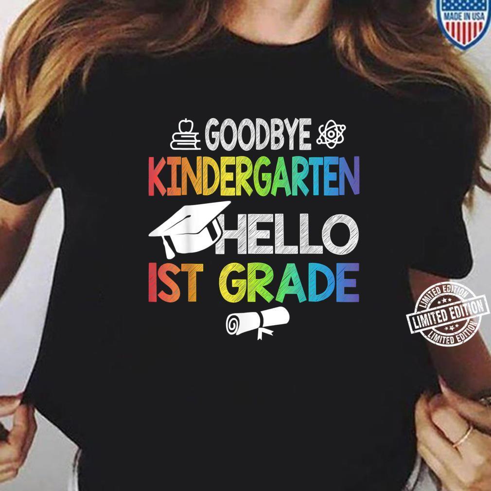Kindergarten Hello 1st Grade Graduating Class of 2021 Shirt ladies tee