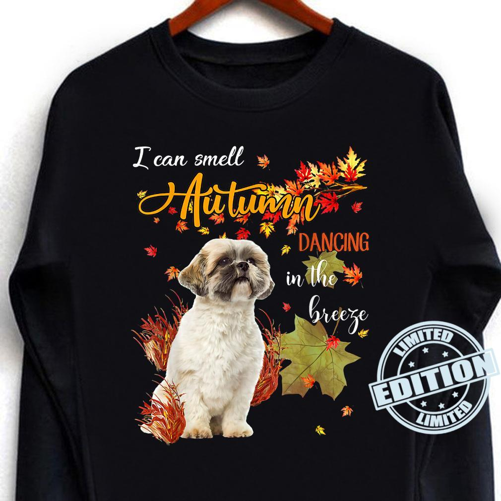 Shih Tzu Dog I Can Smell Autumn Dancing In The Breeze Shirt long sleeved