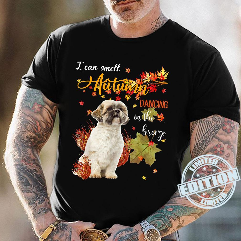 Shih Tzu Dog I Can Smell Autumn Dancing In The Breeze Shirt