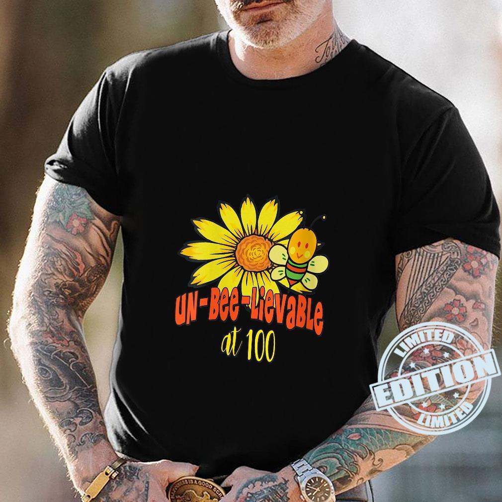 Unbelievable 100th Birthday Cute 100th Birthday Sunflowers Shirt