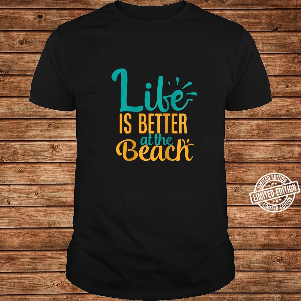 Womens Life Is Better At The Beach Summer Shirt long sleeved