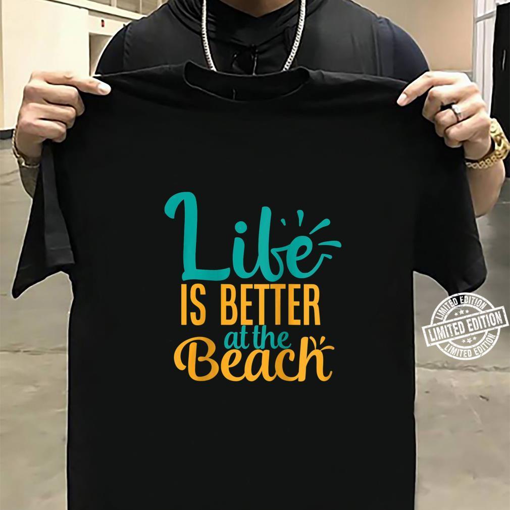 Womens Life Is Better At The Beach Summer Shirt sweater