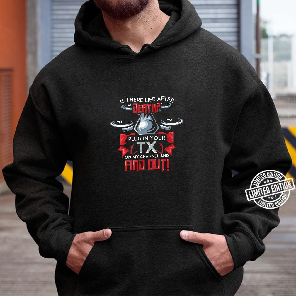 Mens First Person View Drone for a FPV Race Quad Pilot Shirt hoodie