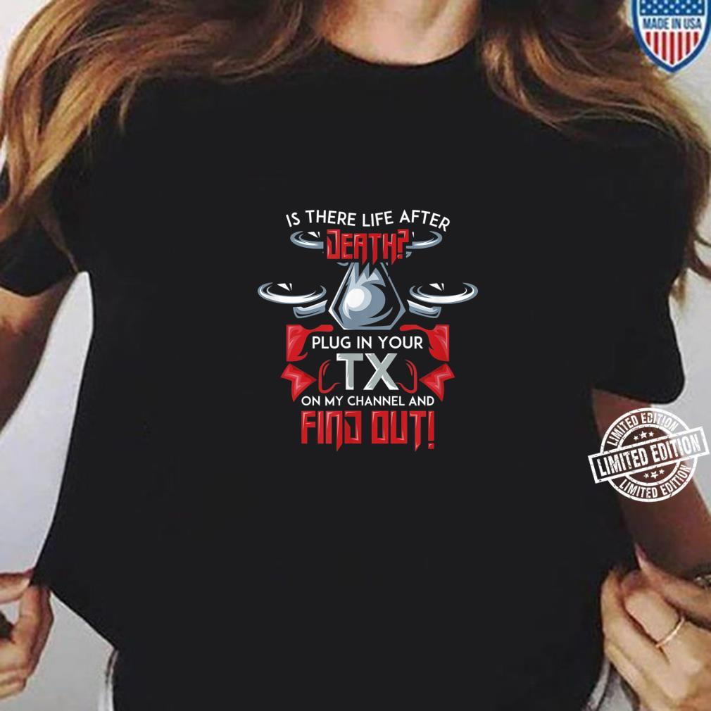 Mens First Person View Drone for a FPV Race Quad Pilot Shirt ladies tee